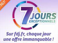 7 jours exceptionnels chez FDJ.fr