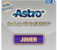 Astro sur FDJ.fr : gagnez de nombreux lots du 4 au 17 avril