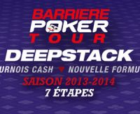 Barrière Poker Tour Deepstack : quel bilan ?