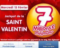 Le LOTO de la Saint Valentin, au moins 7 millions d'euros