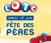 """LOTO® de samedi 18 juin """"Spécial Fête des Pères"""" : 7 millions à gagner"""