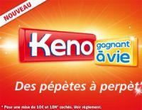 """Le nouveau """"Keno à vie"""", comme le Tac O Tac ?"""