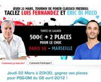 PMU Poker : éliminez Fernandez & Di Meco et assistez à PSG-OM