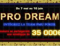 Pro Dream avec PMU, c'est quoi ?