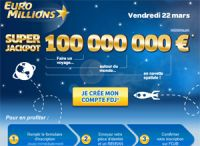 Super Jackpot de l'Euro Millions ce vendredi 22 mars 2013