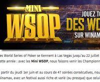Connaissez-vous le Mini WSOP de Winamax?